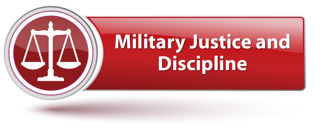Military Justice and Discipline Domain